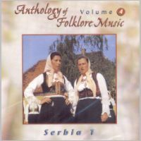 Anthology of Folklore Music Vol.4 - Serbia 1