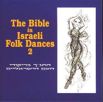 CD The Bible in Israeli Folk Dances 2