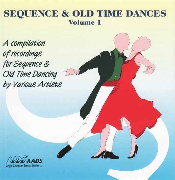 CD Sequence and Old Time Dances Vol. 1