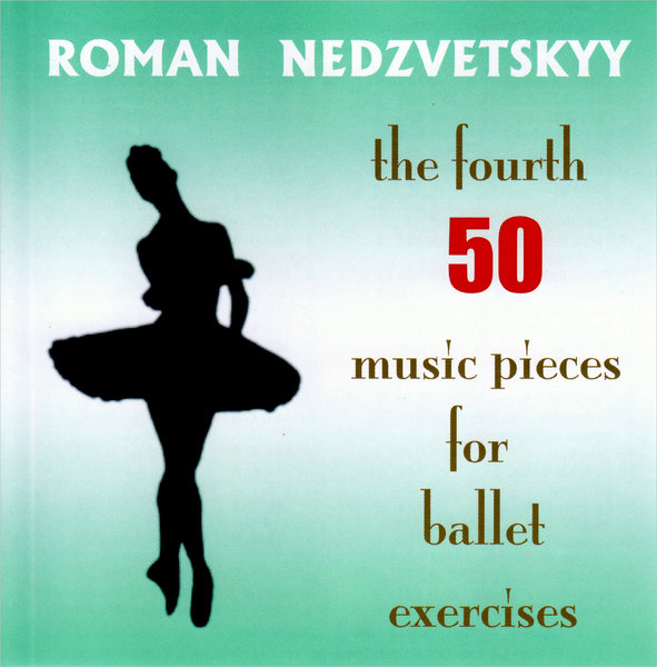 "CD ""The fourth 50 music pieces for ballet exercises"""