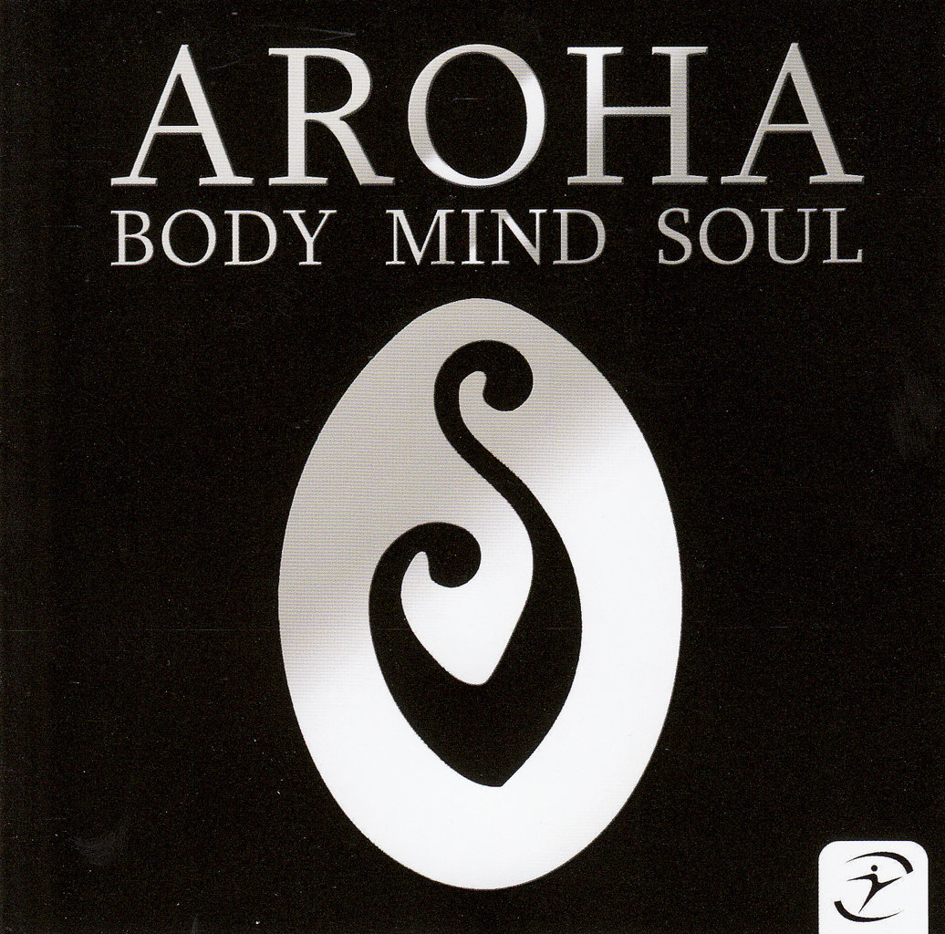 CD Aroha - Body - Mind - Soul CD